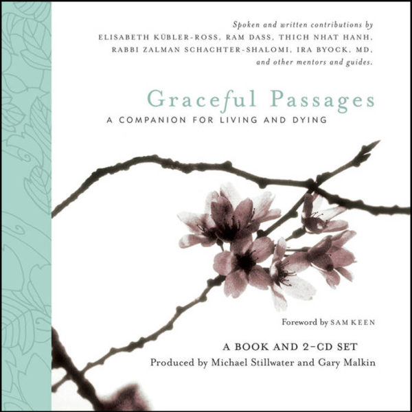 Graceful Passages: A Companion for Living and Dying (Digital)